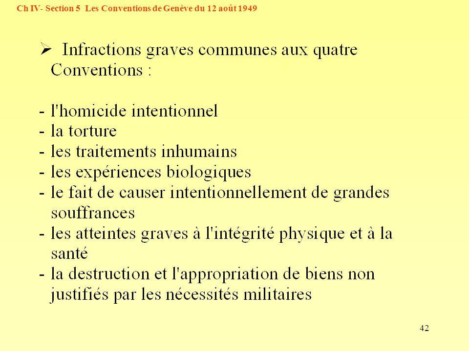 42 Ch IV- Section 5 Les Conventions de Genève du 12 août 1949