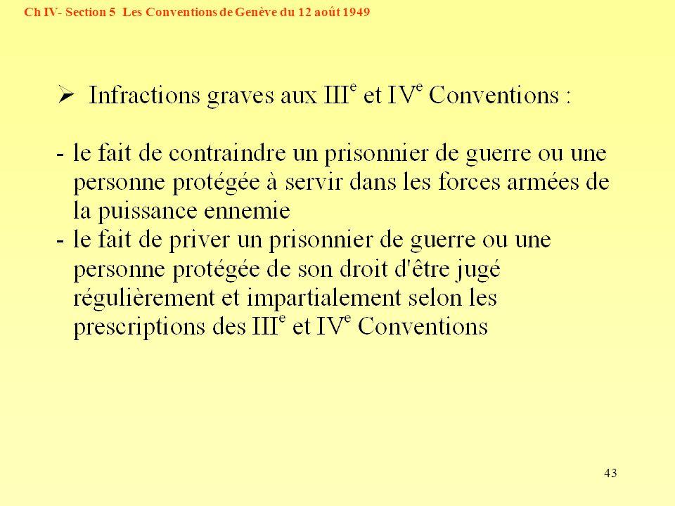 43 Ch IV- Section 5 Les Conventions de Genève du 12 août 1949