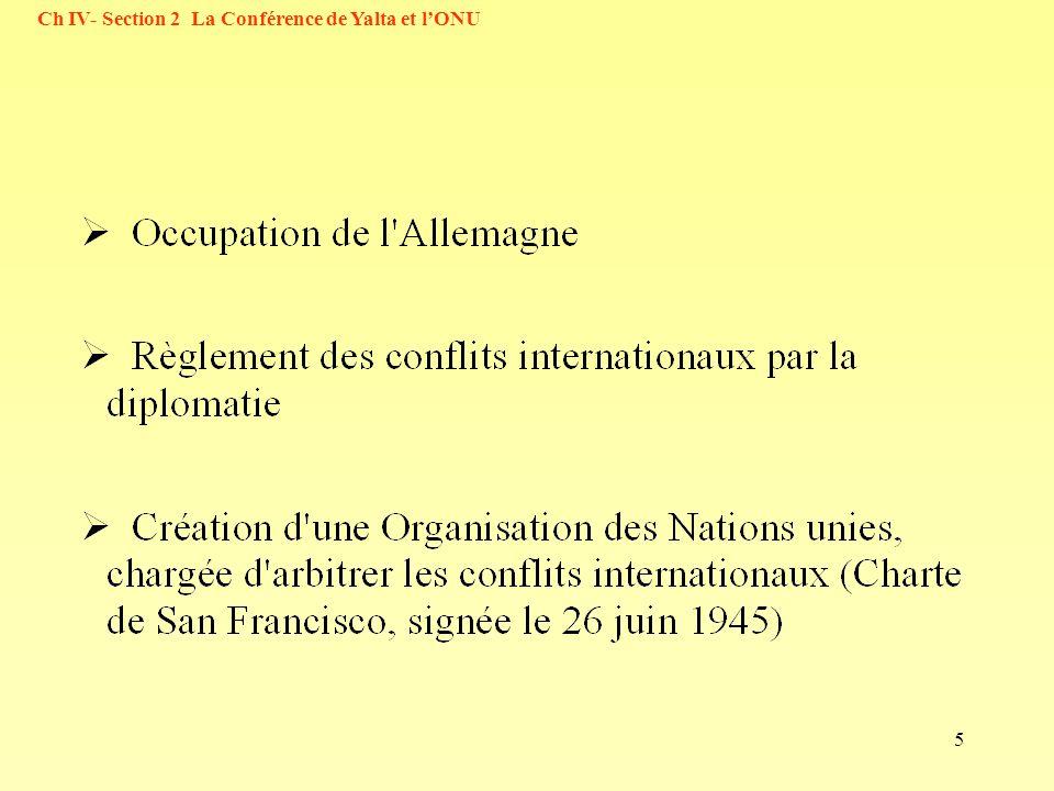 5 Ch IV- Section 2 La Conférence de Yalta et lONU