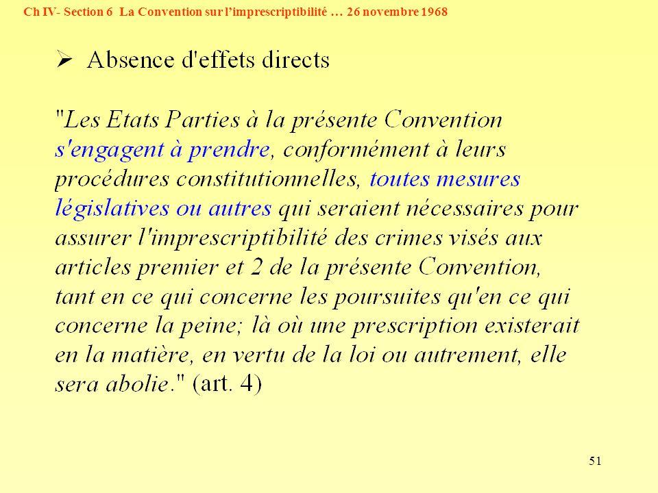 51 Ch IV- Section 6 La Convention sur limprescriptibilité … 26 novembre 1968