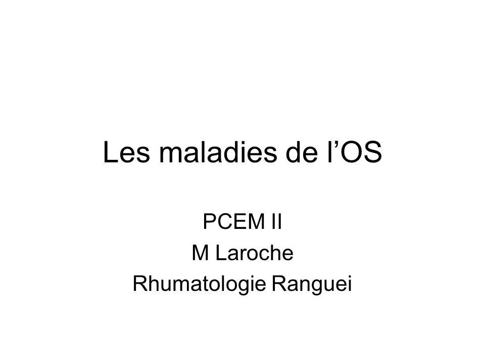 Les maladies de lOS PCEM II M Laroche Rhumatologie Ranguei