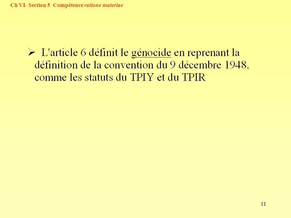 11 Ch VI- Section 5 Compétence ratione materiae