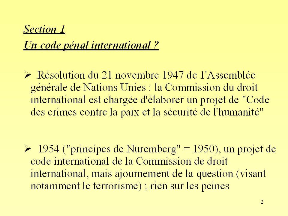 23 Ch VI- Section 5 Compétence ratione materiae Pas de mention de larme atomique, ni des armes chimiques ou bactériologiques, ni des mines antipersonnelles