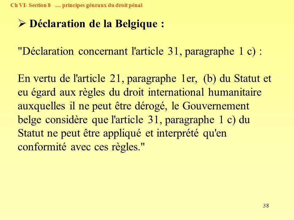 38 Déclaration de la Belgique :