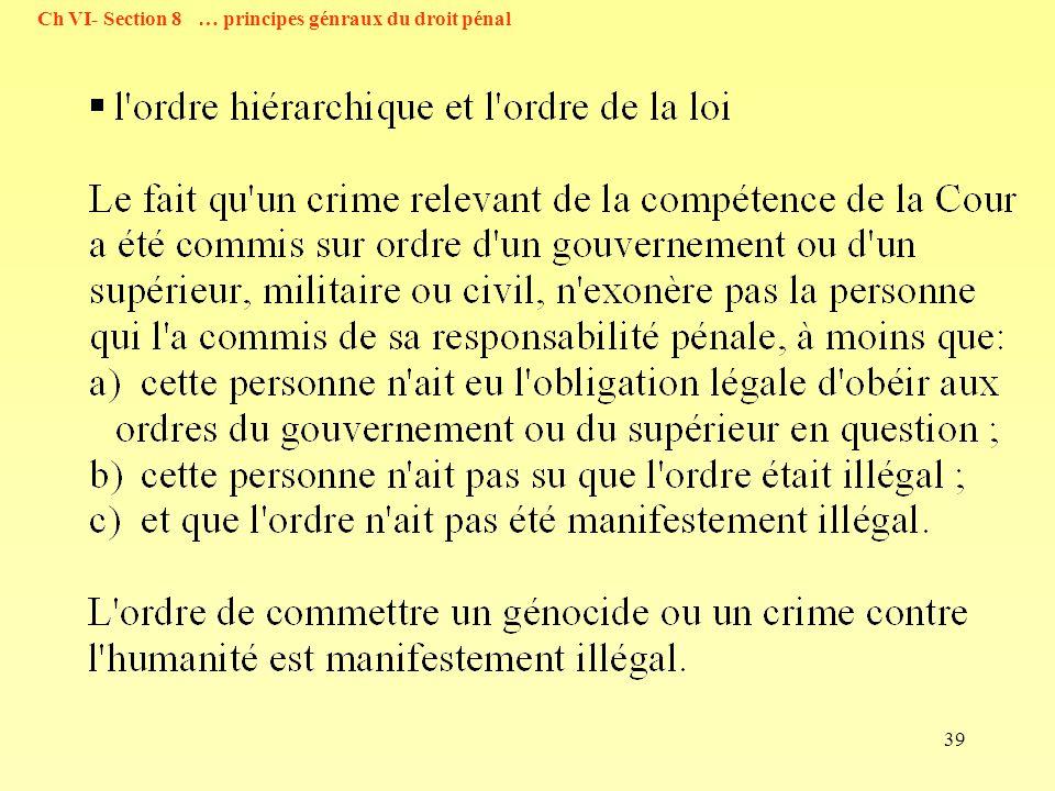 39 Ch VI- Section 8 … principes génraux du droit pénal