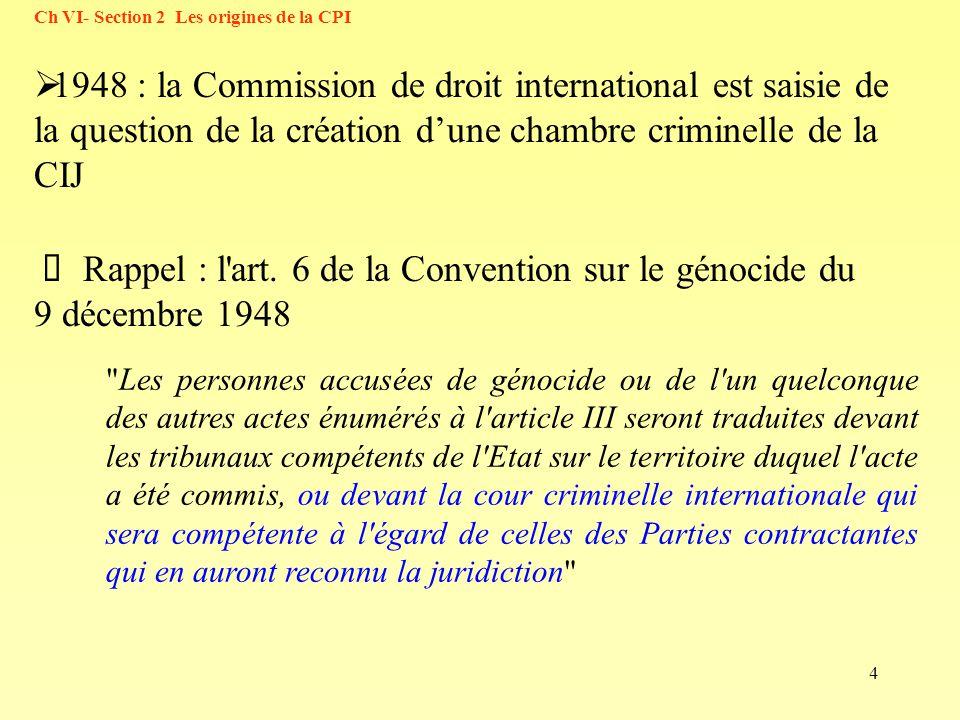 4 Rappel : l'art. 6 de la Convention sur le génocide du 9 décembre 1948