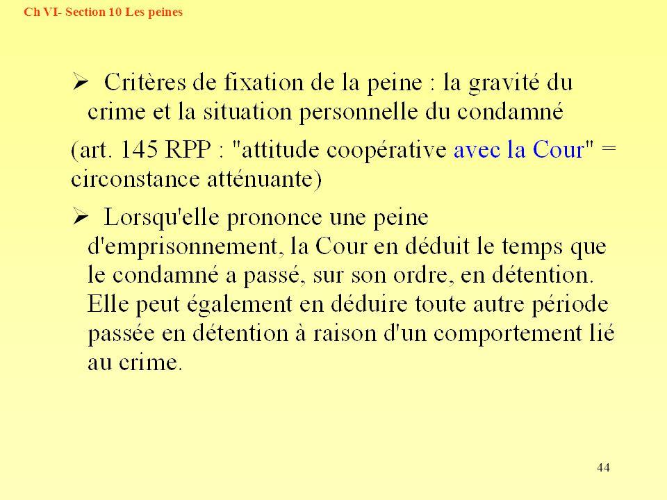 44 Ch VI- Section 10 Les peines