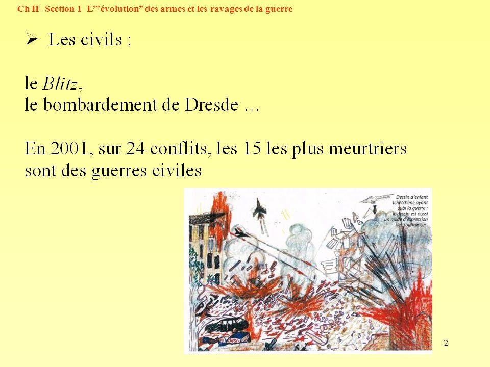 2 Ch II- Section 1 Lévolution des armes et les ravages de la guerre