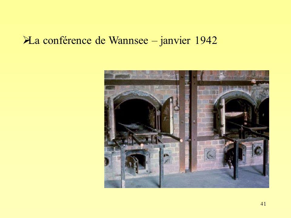 41 La conférence de Wannsee – janvier 1942