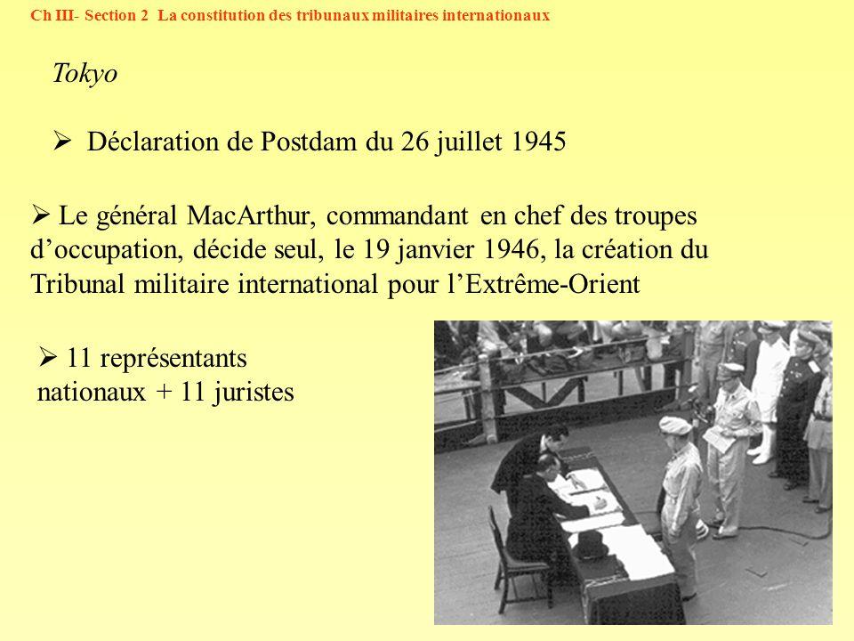 49 Tokyo Déclaration de Postdam du 26 juillet 1945 Le général MacArthur, commandant en chef des troupes doccupation, décide seul, le 19 janvier 1946,