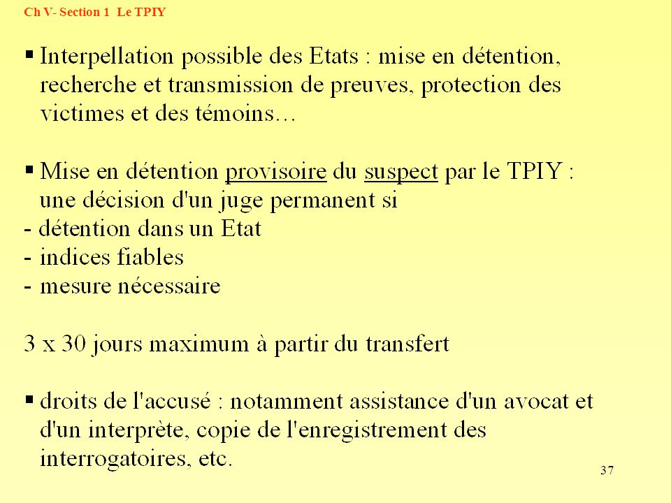 37 Ch V- Section 1 Le TPIY