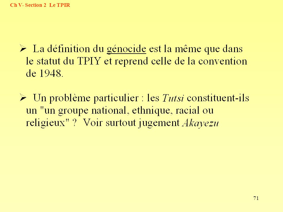 71 Ch V- Section 2 Le TPIR