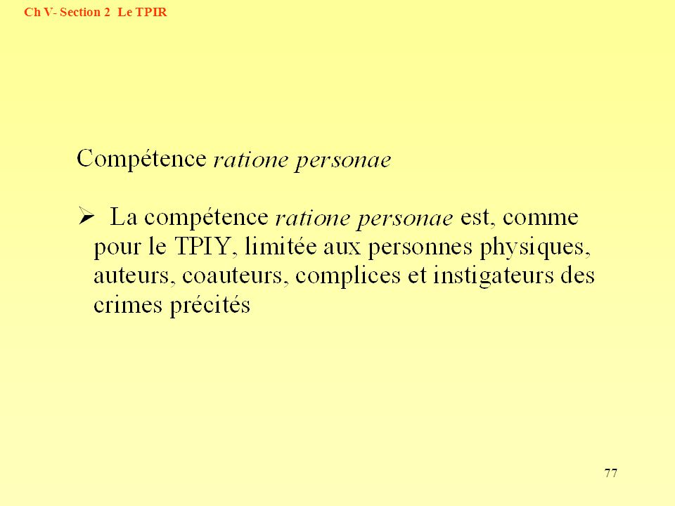 77 Ch V- Section 2 Le TPIR