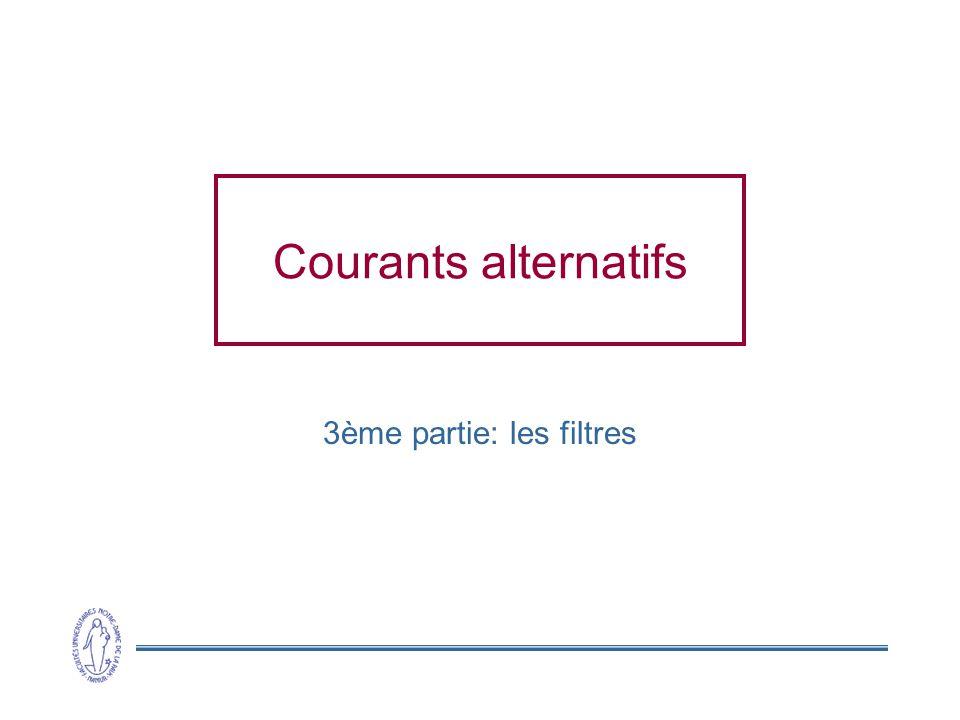 Courants alternatifs 3ème partie: les filtres