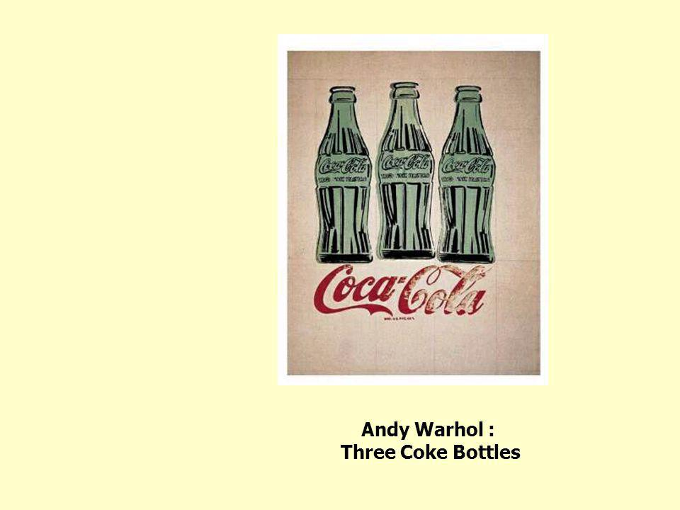 Andy Warhol : Three Coke Bottles