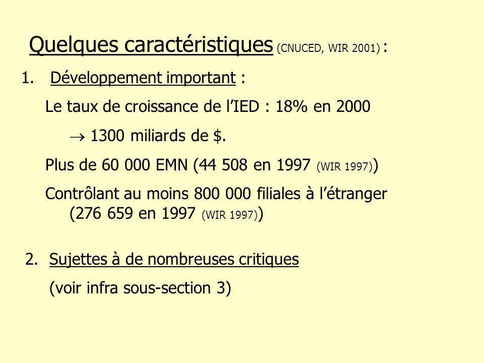 1. Développement important : Le taux de croissance de lIED : 18% en 2000 1300 miliards de $.