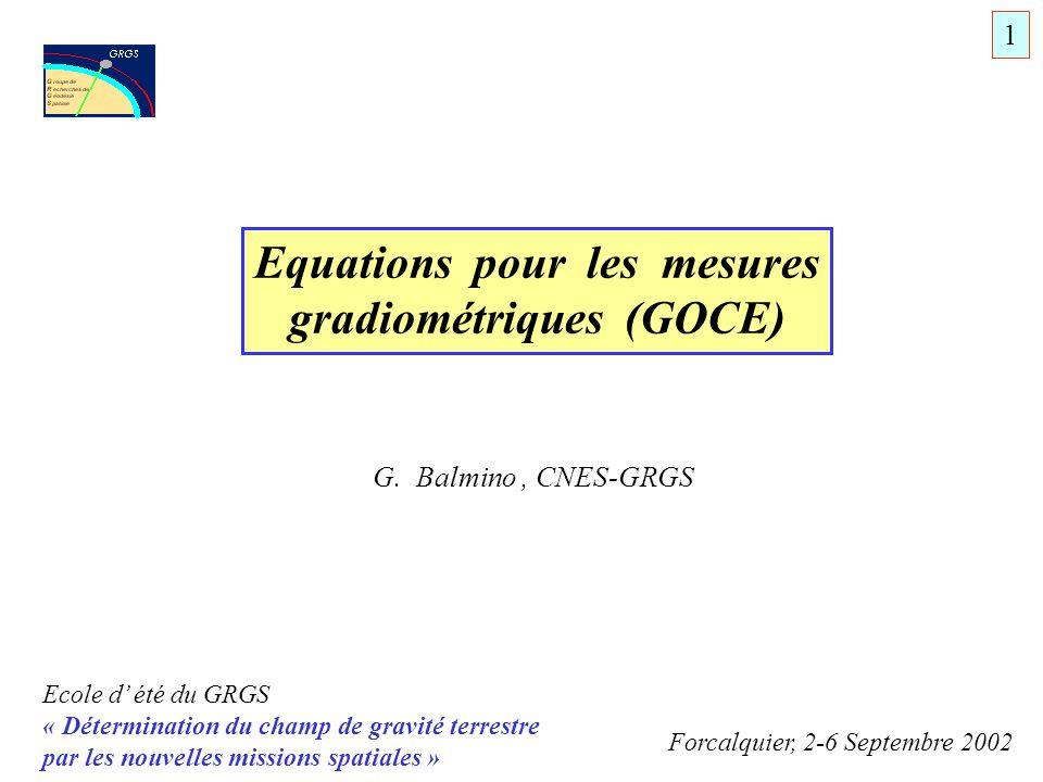 Ecole d été du GRGS « Détermination du champ de gravité terrestre par les nouvelles missions spatiales » Forcalquier, 2-6 Septembre 2002 Equations pou