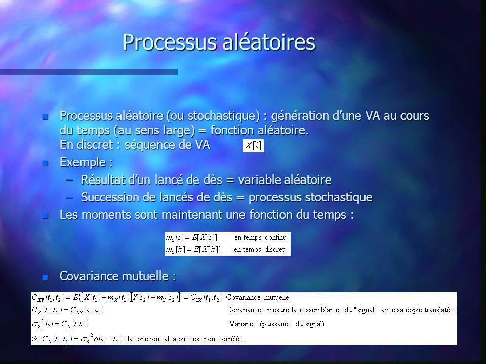 2-6 septembre 2002Ecole d été GRGS4 Processus aléatoires n Processus aléatoire (ou stochastique) : génération dune VA au cours du temps (au sens large) = fonction aléatoire.