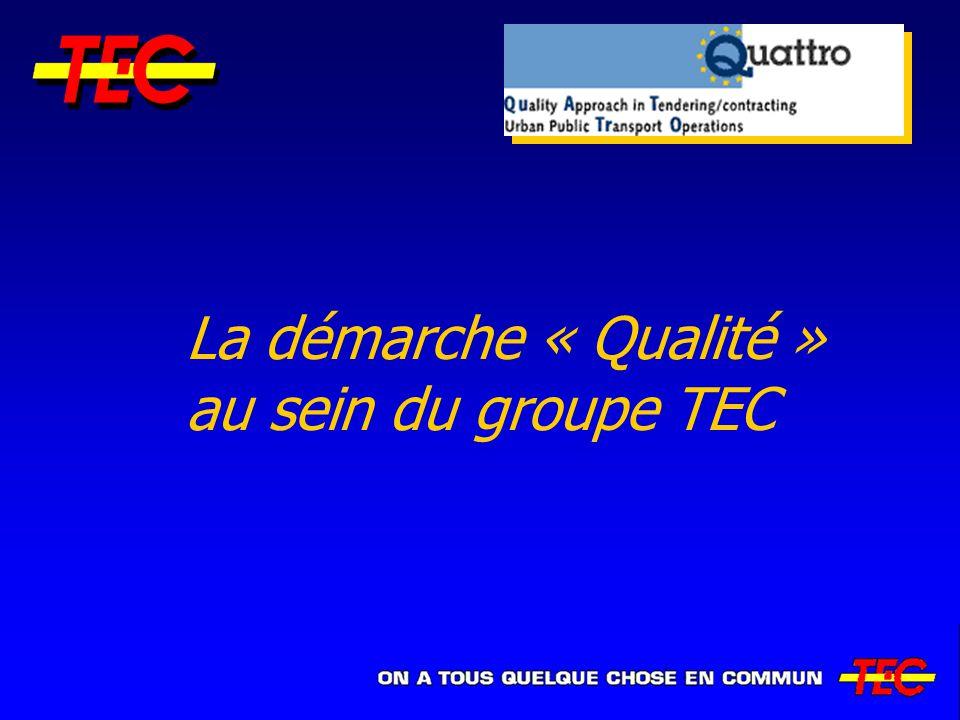 La démarche « Qualité » au sein du groupe TEC