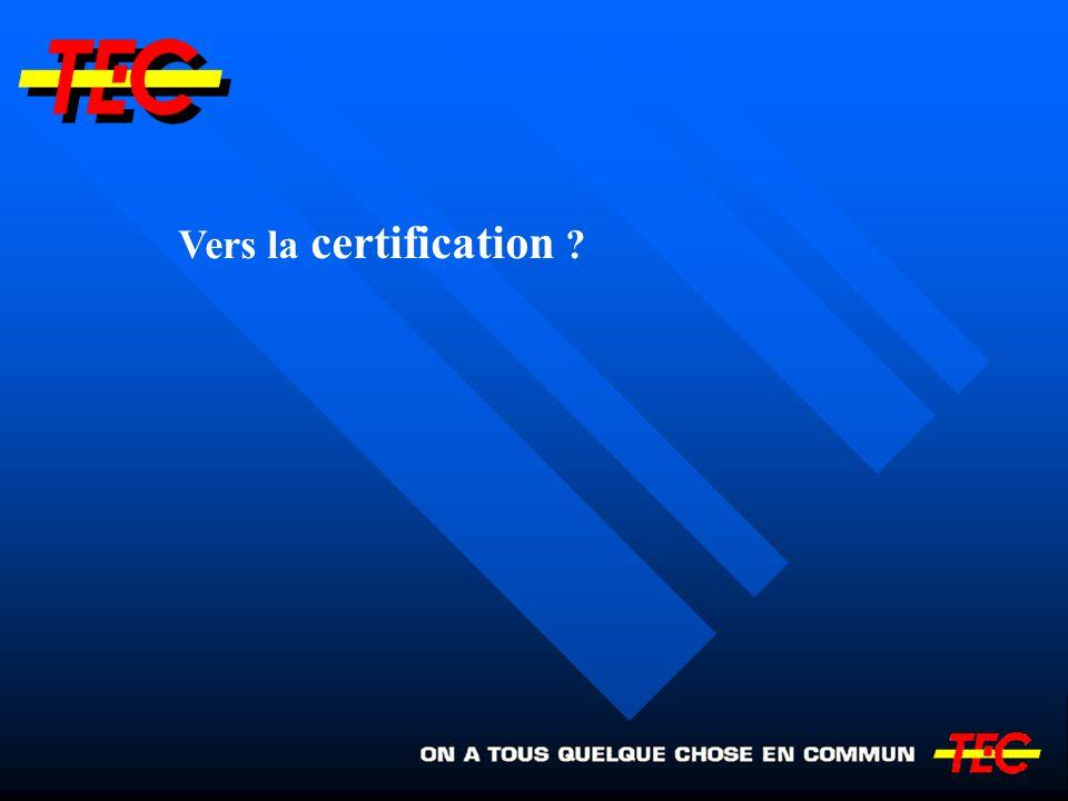 Vers la certification ?
