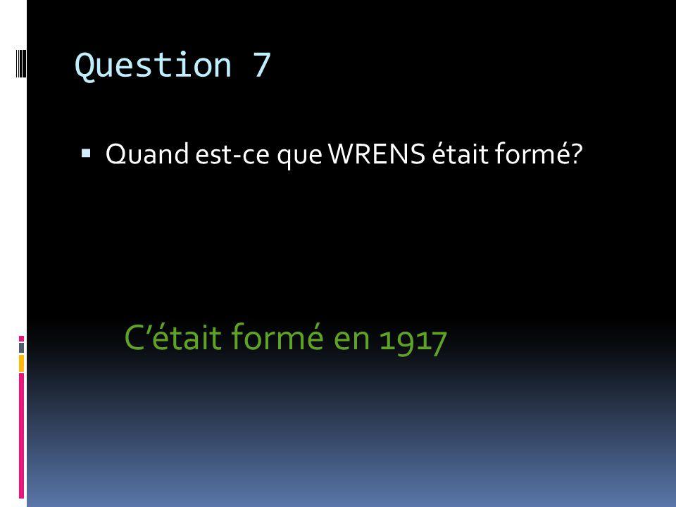Question 8 Nomme au moins 3 travaux non combattants pour les femmes pendant la guerre, nomme tous les 7 pour avoir deux points pour votre équipe.