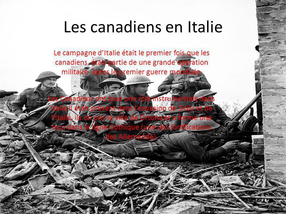 Les canadiens en Italie Le campagne dItalie était le premier fois que les canadiens était partie de une grande operation militaire âpres le premier guerre mondiale.