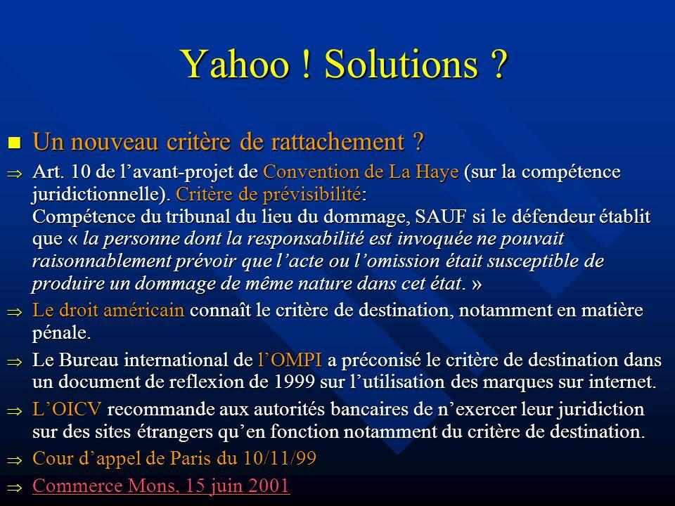 Yahoo . Solutions . Un nouveau critère de rattachement .