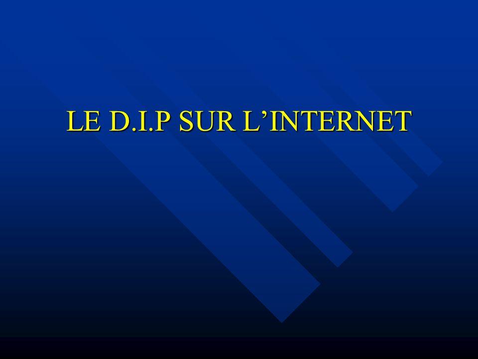 LE D.I.P SUR LINTERNET