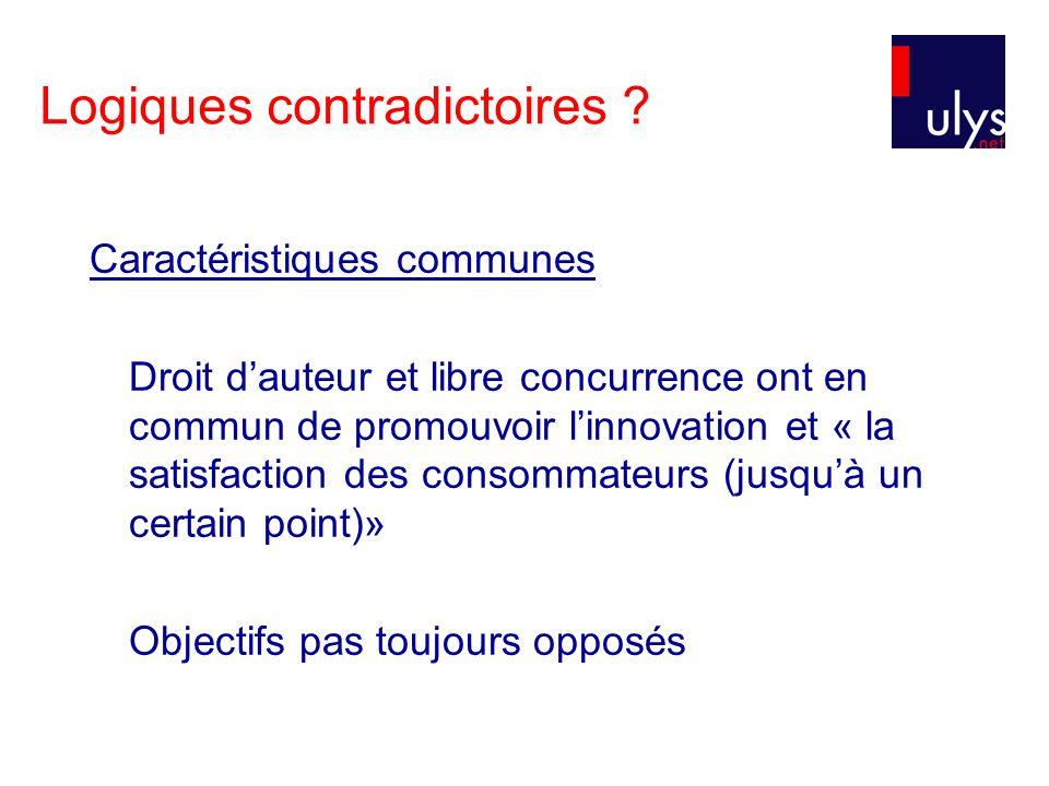 Caractéristiques communes Droit dauteur et libre concurrence ont en commun de promouvoir linnovation et « la satisfaction des consommateurs (jusquà un