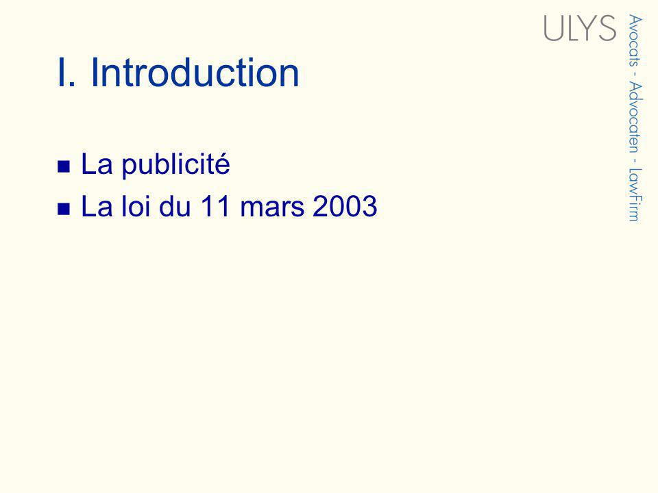 I. Introduction La publicité La loi du 11 mars 2003