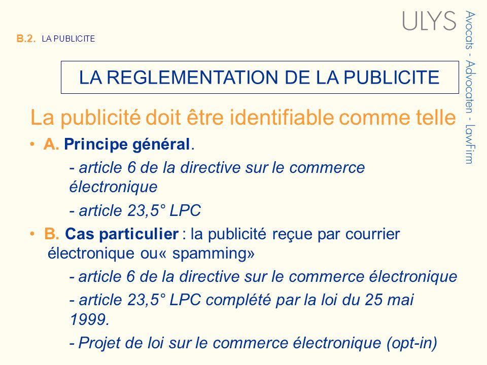 3 TITRE LA REGLEMENTATION DE LA PUBLICITE B.2.