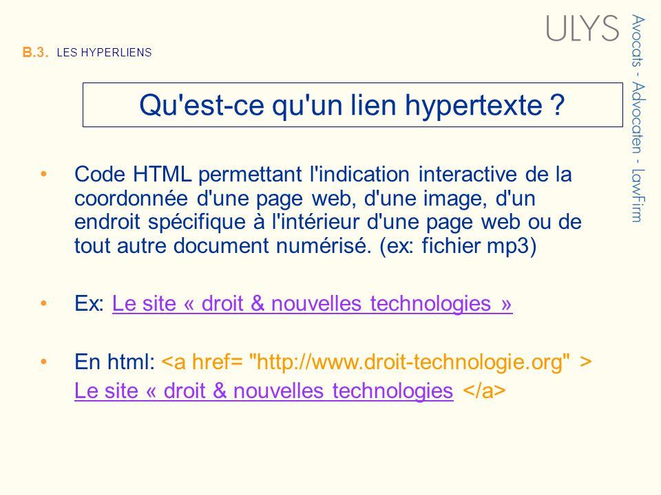 3 TITRE B.3.LES HYPERLIENS Qu est-ce qu un lien hypertexte .