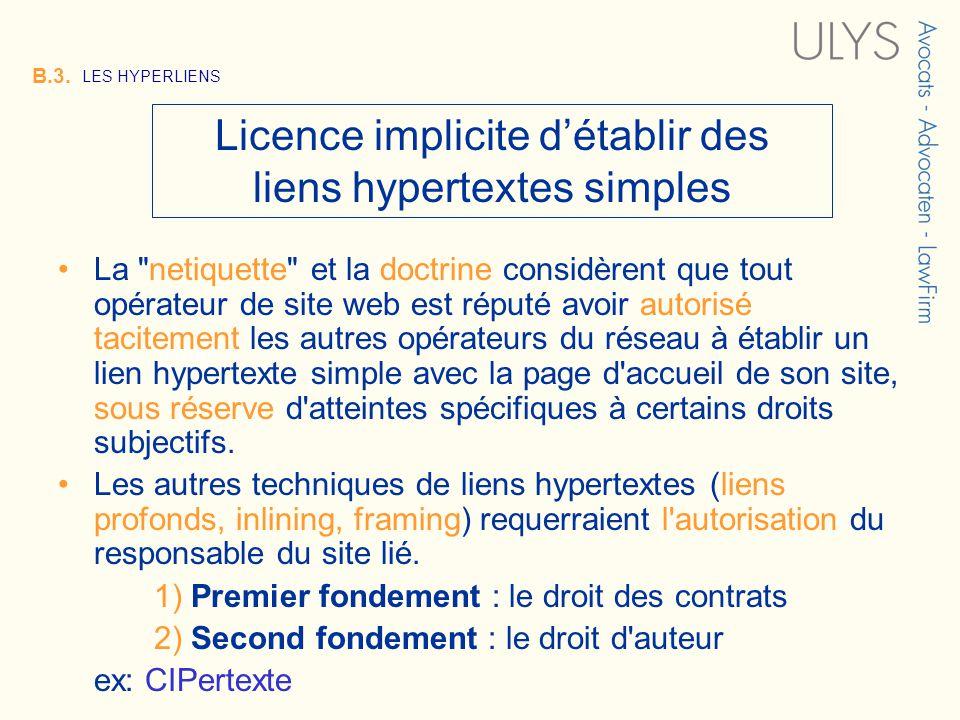 3 TITRE B.3. LES HYPERLIENS Licence implicite détablir des liens hypertextes simples La