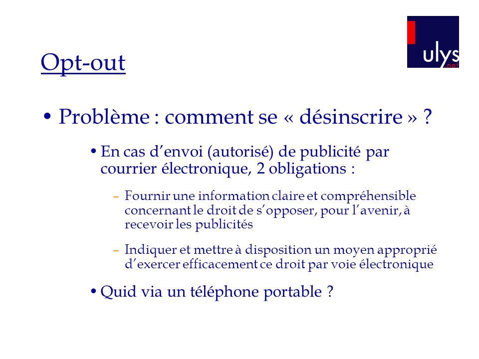 Opt-out Problème : comment se « désinscrire » .