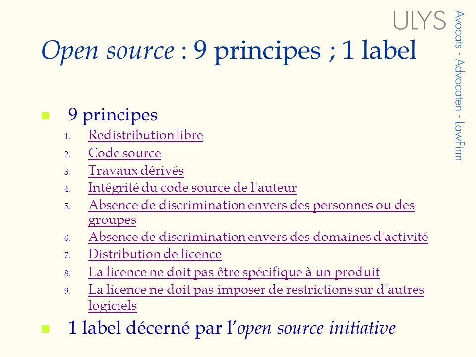 Open source : 9 principes ; 1 label 9 principes 1.
