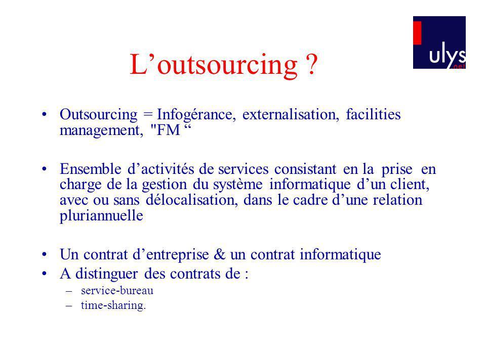 Une variante de loutsourcing : LASP ASP ou FAH –Fournisseur dapplications hébergés LASP est une société qui fournit –sur abonnement (en général) –un accès à des applications –ainsi que linfrastructure et la maintenance nécessaire –dans un réseau privé ou via Internet