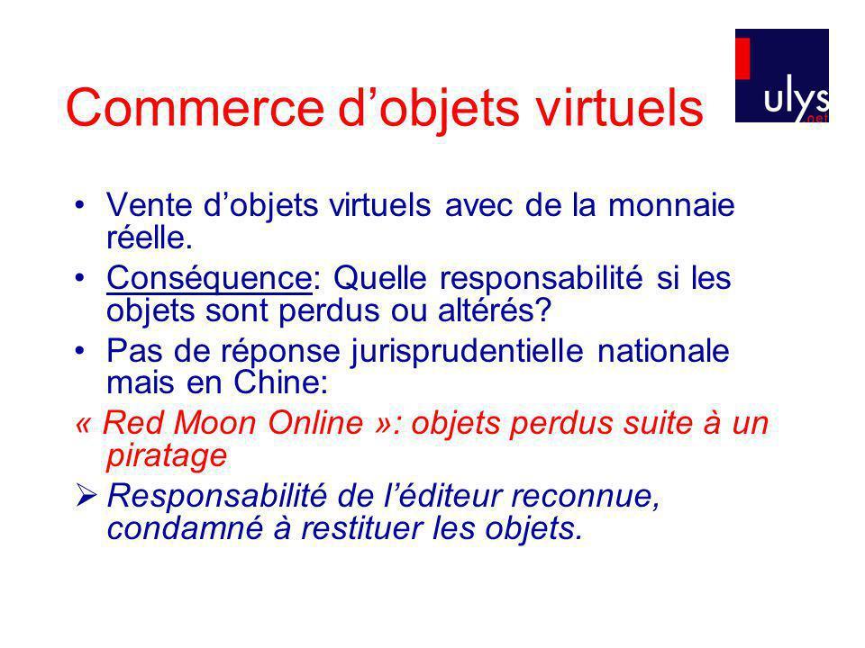 Commerce dobjets virtuels Vente dobjets virtuels avec de la monnaie réelle.