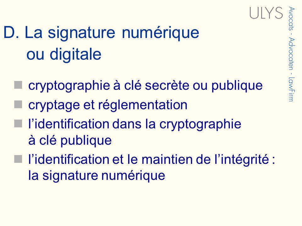 D. La signature numérique ou digitale cryptographie à clé secrète ou publique cryptage et réglementation lidentification dans la cryptographie à clé p