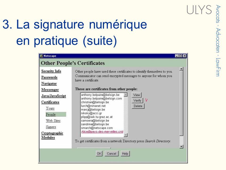 3. La signature numérique en pratique (suite)
