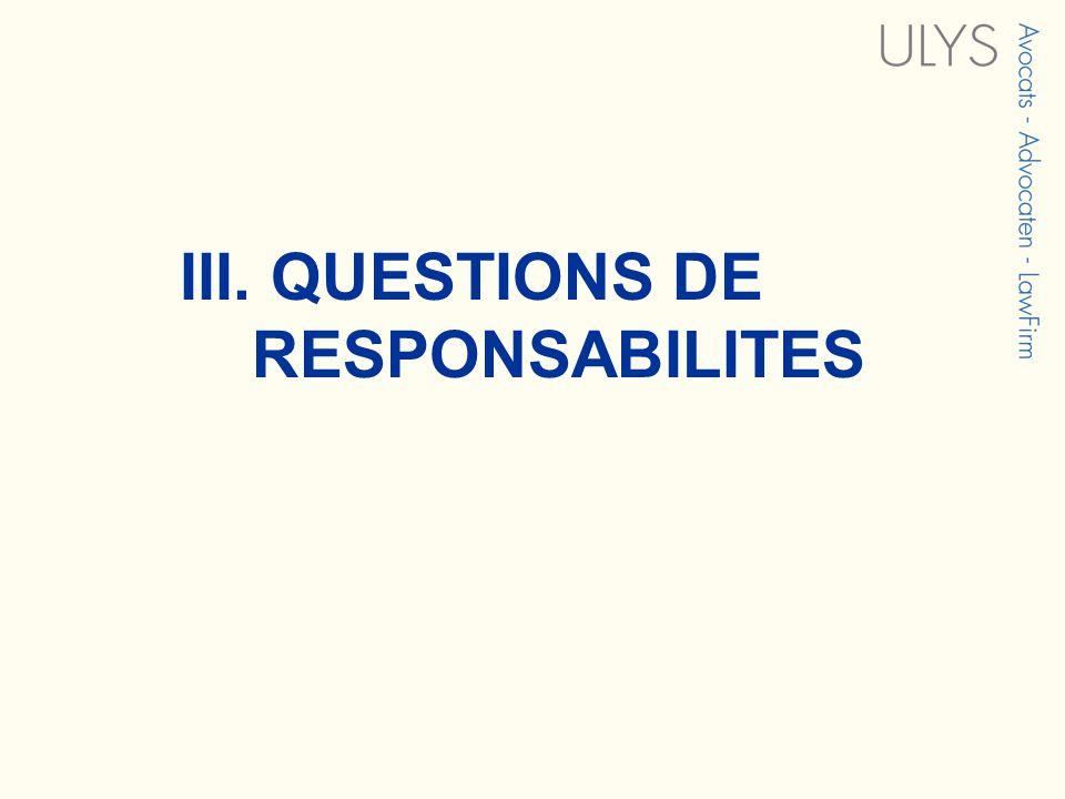 III. QUESTIONS DE RESPONSABILITES