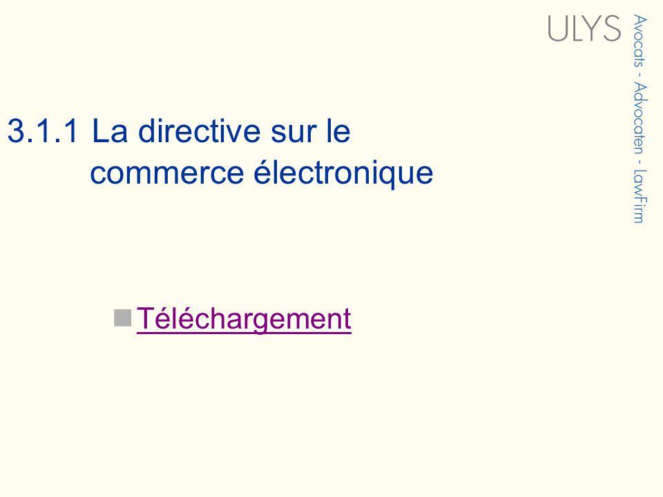 3.1.1 La directive sur le commerce électronique Téléchargement