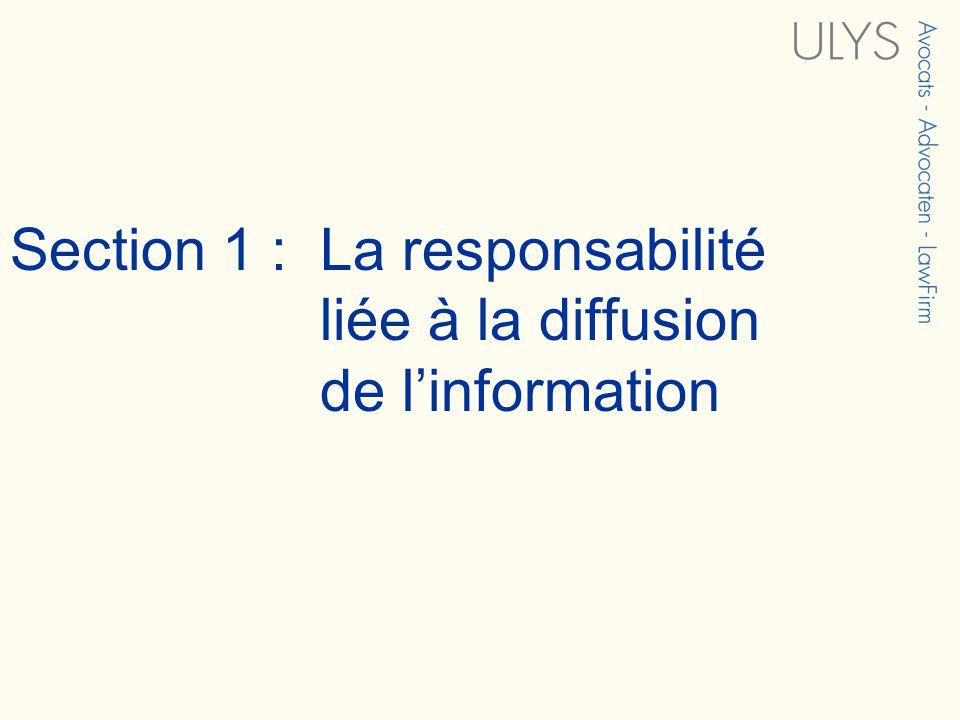 Section 1 : La responsabilité liée à la diffusion de linformation