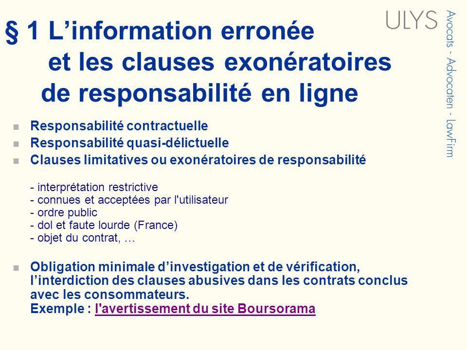 § 1 Linformation erronée et les clauses exonératoires de responsabilité en ligne Responsabilité contractuelle Responsabilité quasi-délictuelle Clauses