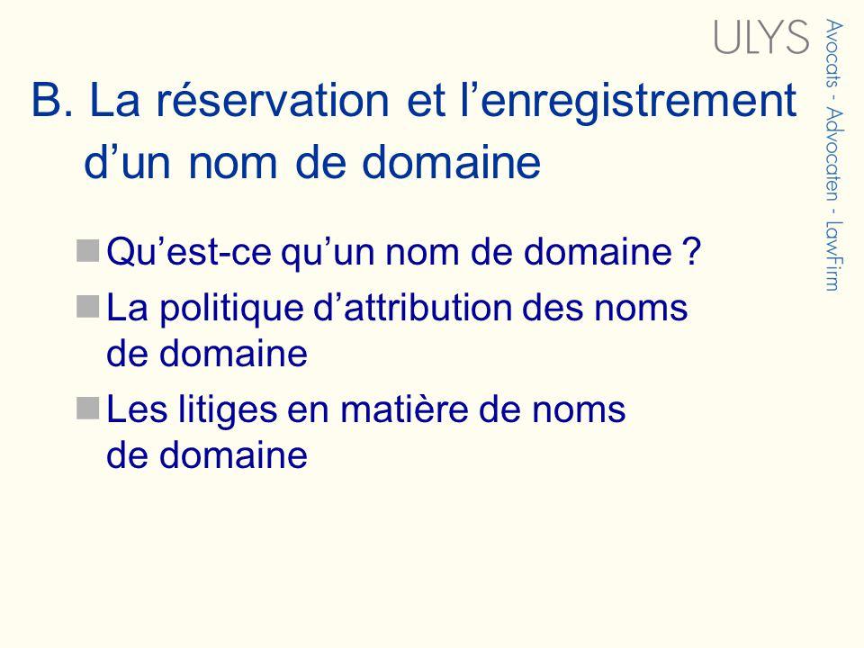 B. La réservation et lenregistrement dun nom de domaine Quest-ce quun nom de domaine .