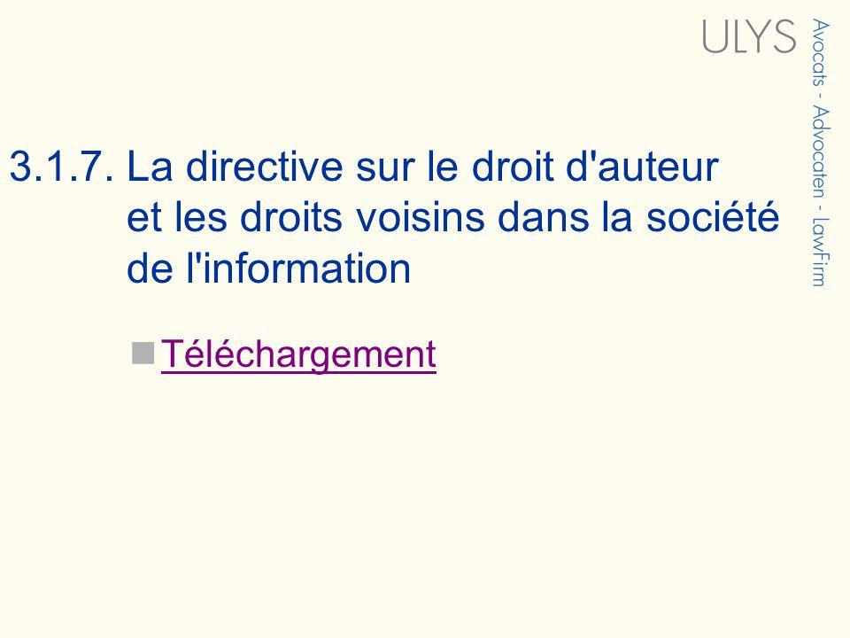3.1.7. La directive sur le droit d'auteur et les droits voisins dans la société de l'information Téléchargement