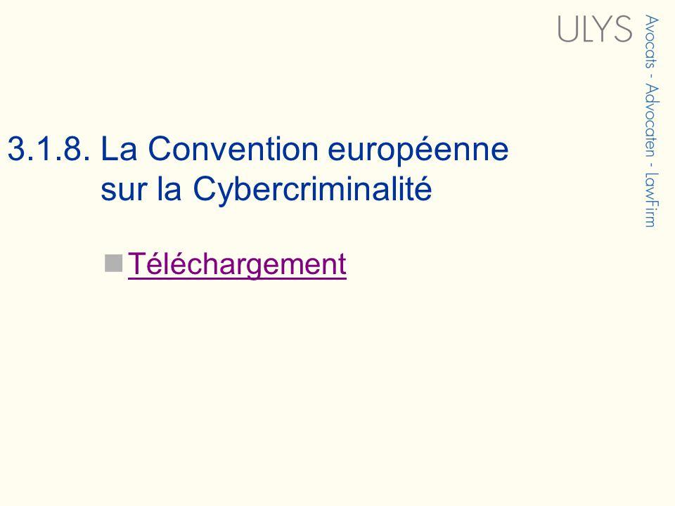 3.1.8. La Convention européenne sur la Cybercriminalité Téléchargement