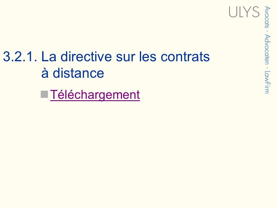 3.2.1. La directive sur les contrats à distance Téléchargement