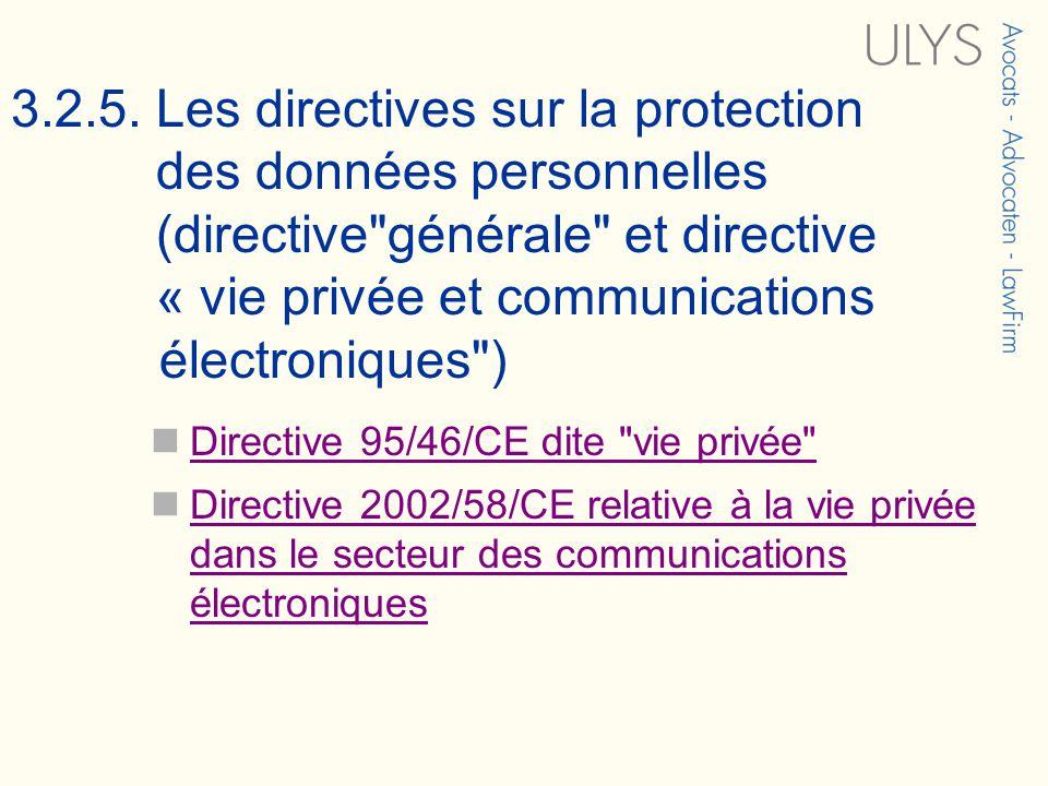 3.2.5. Les directives sur la protection des données personnelles (directive