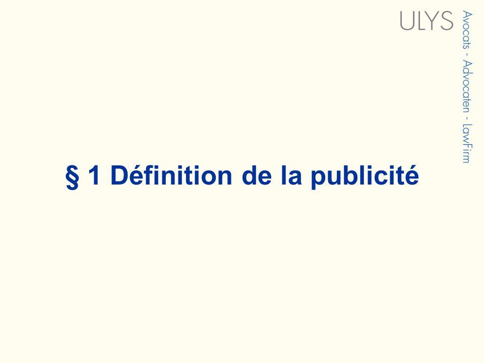 § 1 Définition de la publicité