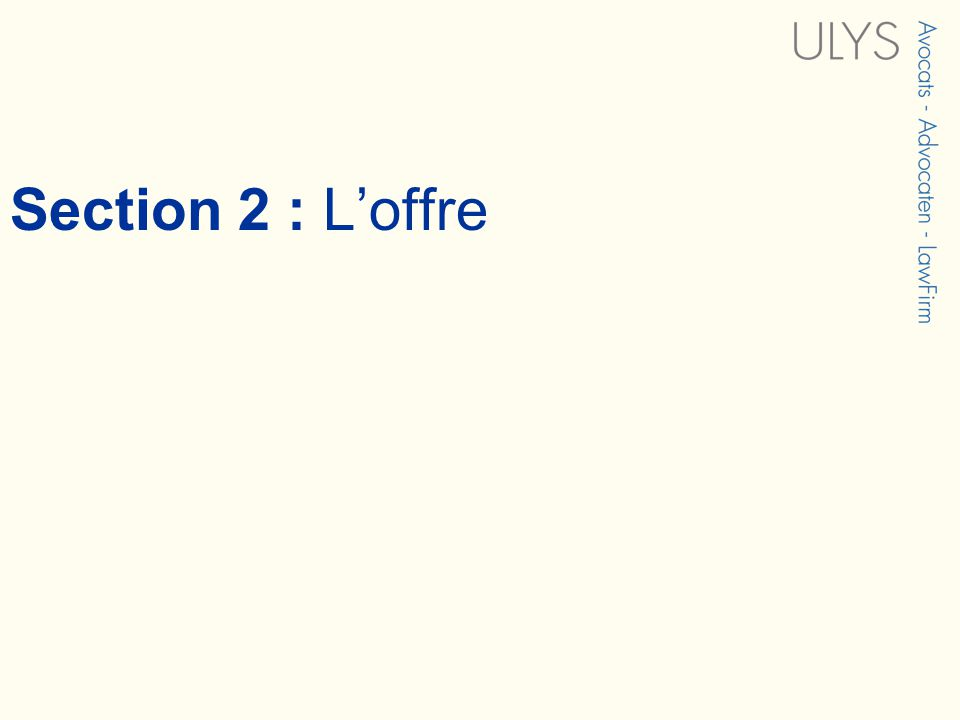 Section 2 : Loffre